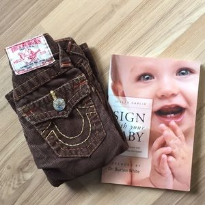 """TRUE Religion Pants & """"Sign with your Baby"""" Book"""